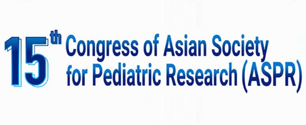 THE 15TH CONGRESS OF ASIAN SOCIETY FOR PEDIATRIC RESEARCH (ASPR)