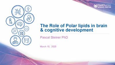 The Role of Polar lipids in brain & cognitive development